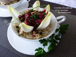cuisiner les endives autrement corolle d endives à la mousse de betterave croquant fondant gourmand