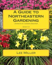 What Are The Gardening Zones - a guide to northeastern gardening best long blooming perennials