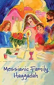 messianic seder haggadah messianic haggadah passover seder dinner daniel w merrick phd