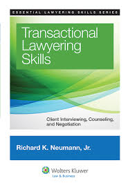 Counseling Interviewing Skills Transactional Lawyering Skills Client Interviewing Counseling