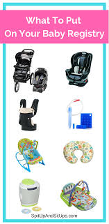 registry for baby six things you need on your baby registry spit up and sit ups