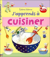 a cuisiner j apprends a cuisiner broché collectif achat livre achat