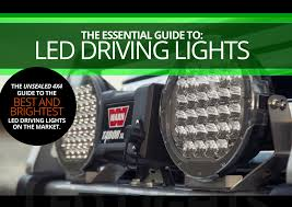 Led Driving Lights Automotive The Essential Guide To Led Driving Lights Unsealed 4x4