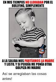 Memes De Bullying - 25 best memes about bullying bullying memes