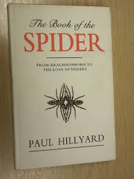 the book of the spider from arachnophobia to the love of spiders