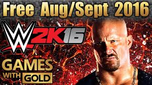 xbox live games with gold august 2016 warriors orochi 3 ultimate wwe 2k16 august september 2016 free xbox one games with gold