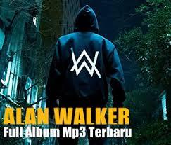 download mp3 dj alan walker lagu dj terbaru alan walker mp3 2018 full album paling lengkap dan