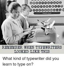 Typewriter Meme - 25 best memes about typewriter typewriter memes