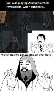 Ezio Memes - ezio is best assassin