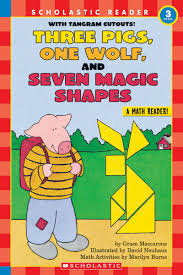 scholastic the first thanksgiving three pigs one wolf and seven magic shapes by grace maccarone
