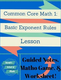 common core math 1 basic exponent rules guided notes matho game