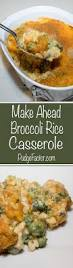 easy make ahead thanksgiving side dishes make ahead broccoli rice casserole the pudge factor