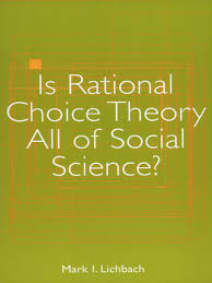 is rational choice theory all of social science social sciences