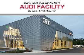 audi facility audi dealership in chester pa