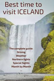 iceland northern lights package deals 2017 best time to visit iceland the complete guide get all the info