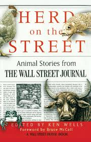 herd on the street animal stories from the wall street journal