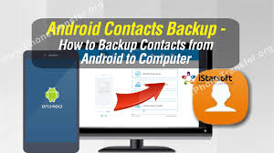 how to backup contacts on android android contacts backup how to backup contacts from android to