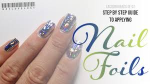 tutorial nail art foil tutorial how to apply nail foils lacquerheads of oz