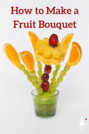 how to make fruit bouquet how to make a fruit bouquet fruit centerpiece the produce