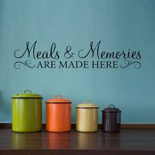 meals u0026 memories decal kitchen quote wall decal meals and