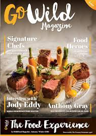 cuisine to go go magazine the food experience issue 6 by go magazine