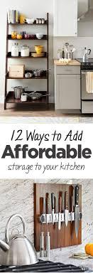 cheap kitchen organization ideas 12 ways to add affordable storage to your kitchen organization