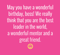 Happy Birthday Wisdom Wishes The 40 Birthday Wishes For Boss Wishesgreeting