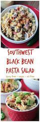southwest black bean pasta salad dairy free vegan veggie inspired