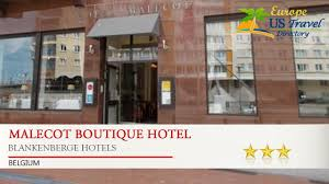 malecot boutique hotel blankenberge hotels belgium youtube