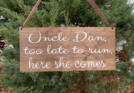 too late to run here comes your bride wood sign decoration rustic
