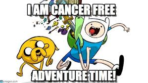 Adventure Time Meme - i am cancer free adventure time meme on memegen
