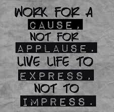 work for a cause live work cause motivational quotes ilife