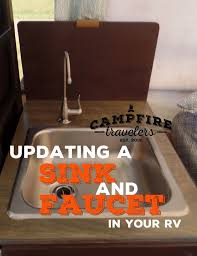 Camper Faucet The Sink And Faucet U2014 Campfire Travelers