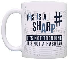 funny coffee mug music teacher gifts this is a sharp not a hashtag funny coffee mug
