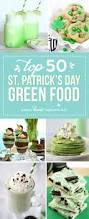 top 50 st patrick u0027s day green food i heart nap time