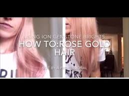 how to rose gold hair using ion gemstone brights youtube hair