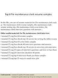 Maintenance Resume Examples Top8filemaintenanceclerkresumesamples 150517012936 Lva1 App6891 Thumbnail 4 Jpg Cb U003d1431826227