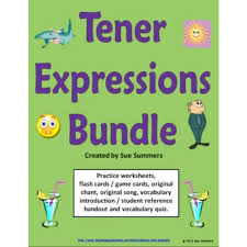 tener expressions bundle 6 worksheets quiz cards and more