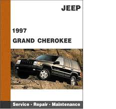 jeep repair manual 1997 jeep grand factory service diy repair manual free