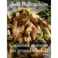 cuisinez comme cuisinez comme un grand chef volume 2 livre cuisine cultura