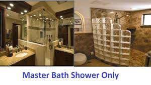master bath shower only that will amaze you youtube