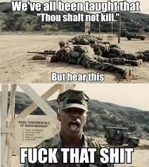 Fuck That Shit Meme - jarhead meme by trololol21 memedroid