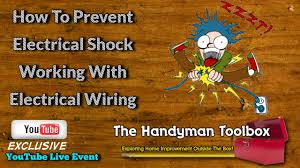 how to prevent electrical shock working with electrical wiring