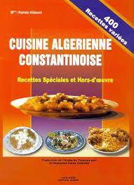 cuisine alg ienne constantinoise cuisine constantinoise