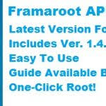 how to use framaroot apk framaroot apk version for android how to use appnewstv