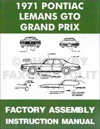 1971 pontiac assembly manual reprint gto grand prix lemans