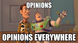 opinions opinions everywhere toy story everywhere quickmeme
