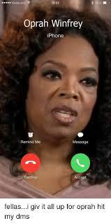 Oprah Winfrey Meme - vodacom 1923 oprah winfrey iphone remind me message decline accept