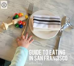 guide to eating out in sf with a baby savvy spice