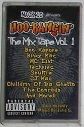 Backyard Boogie Mack 10 Various Mack 10 Presents Hoo Bangin U0027 The Mixtape Vol 1